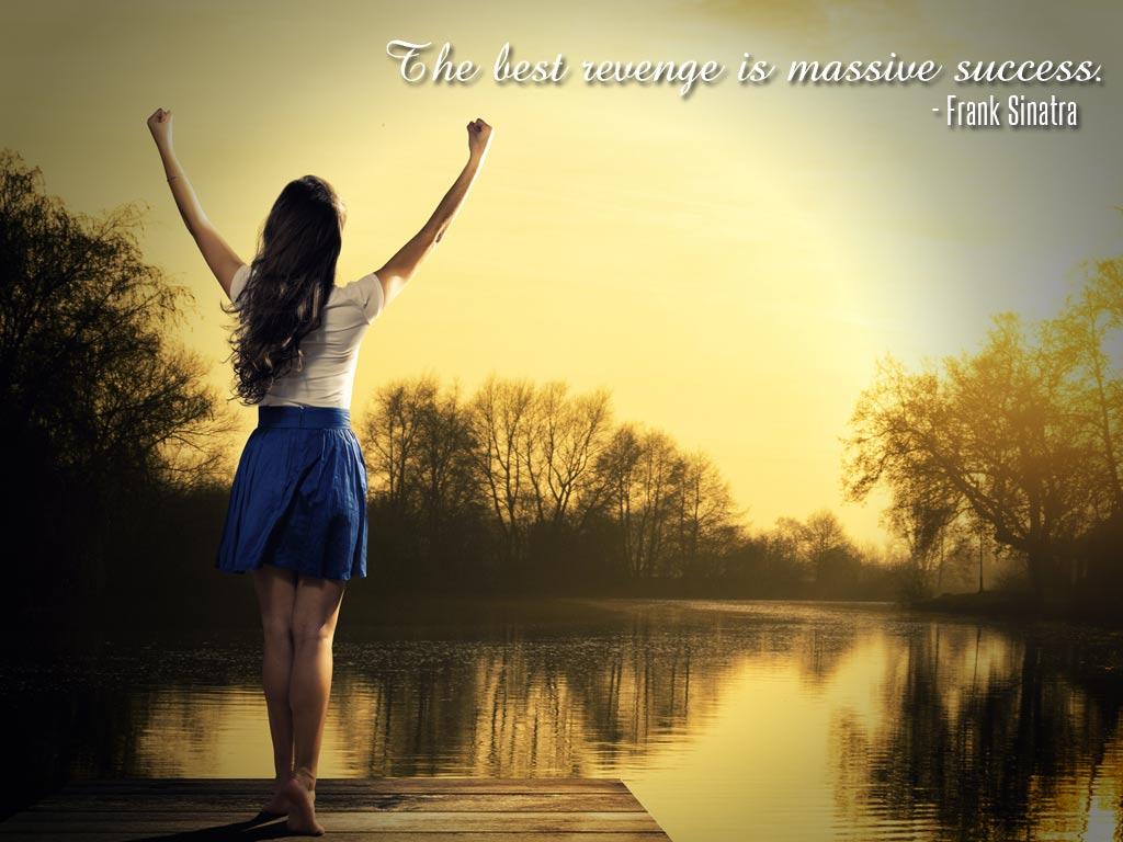 The Best Revenge Is Massive Success Frank Sinatra