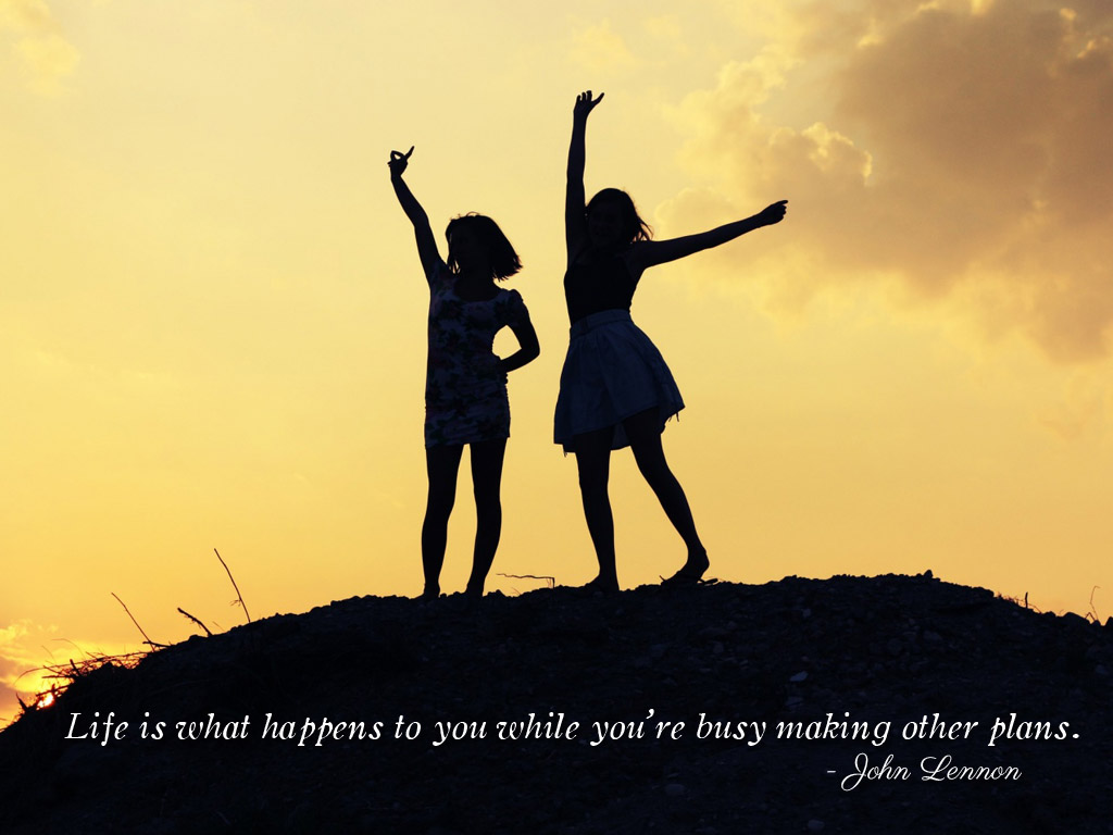 Life Is What Happens To You While Youre Busy Making Other Plans John Lennon