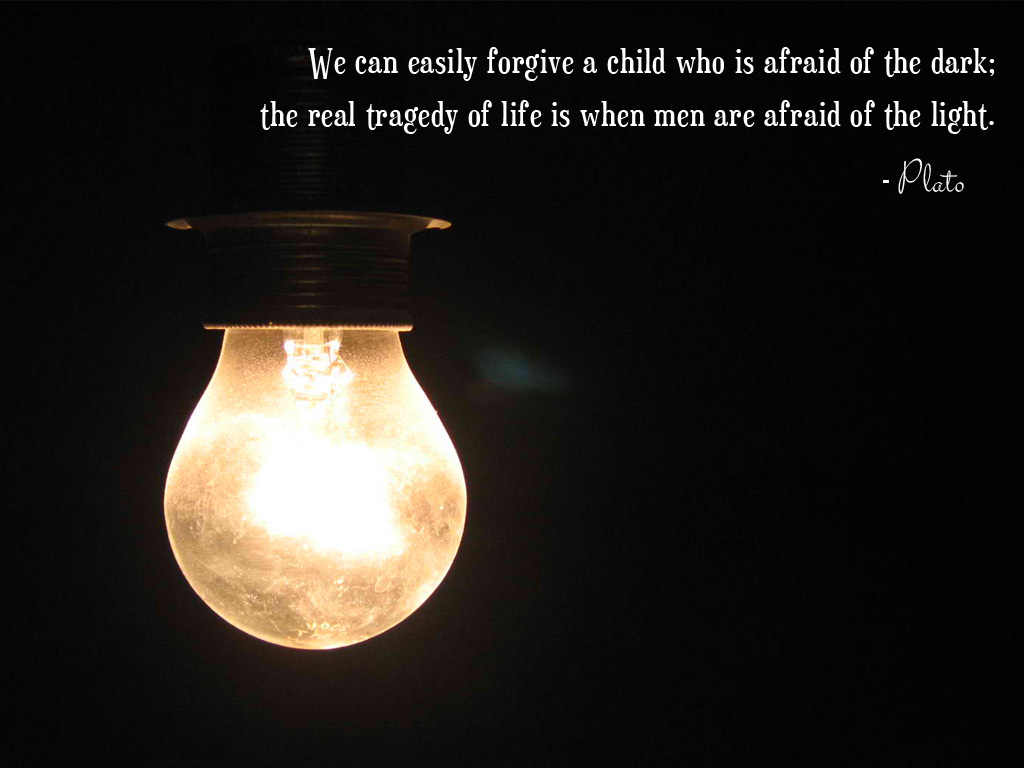 Inspirational Quotes For Men We Can Easily Forgive A Child Who Is Afraid Of The Dark The Real
