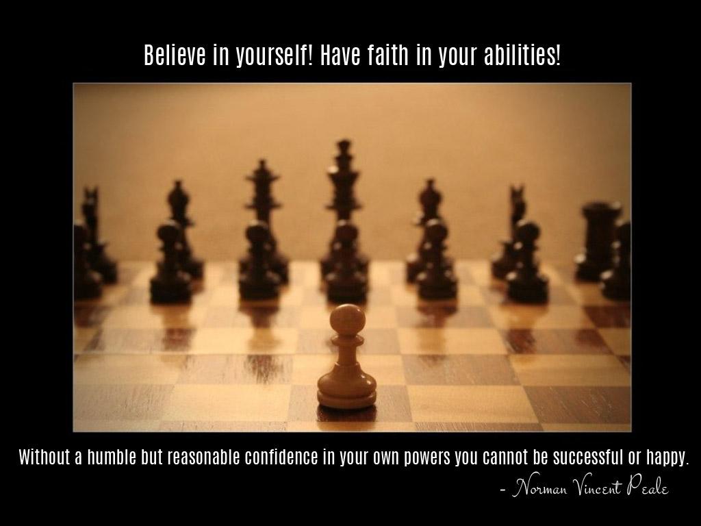 have faith in your abilities