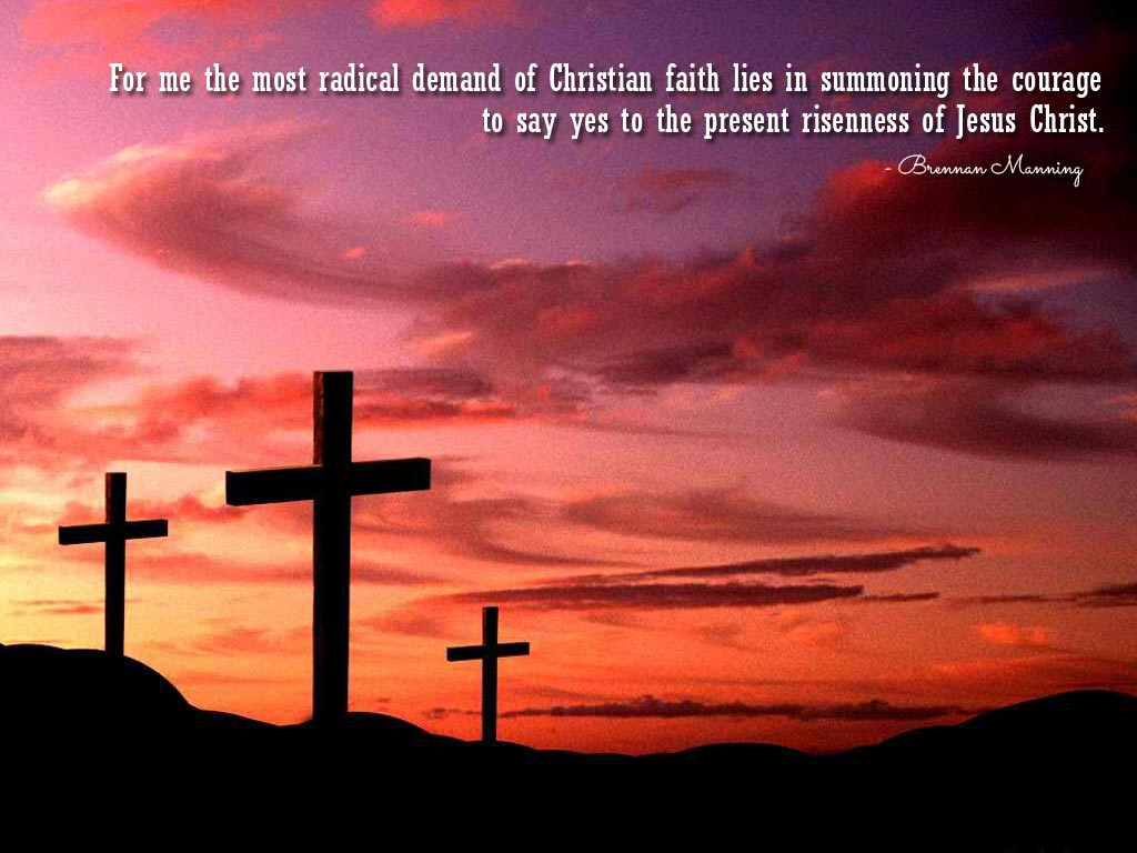 For me the most radical demand of Christian faith lies in ...