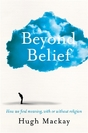 Win Beyond Belief by Hugh Mackay $37.99