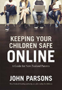 Win Keeping your children safe online by John Parsons $34.99