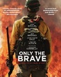 Win a double pass to Only The Brave